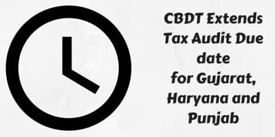 CBDT Extends Due date