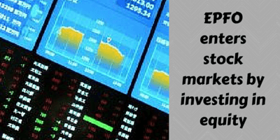 epf-investment-EPFO-enters-stock-markets-by-investing-in-equity
