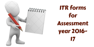 ITR forms for AY 2016-17