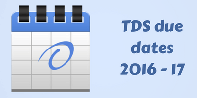 tds filing due date for 2016-17