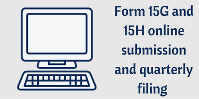 procedure for registration and e-filing of Form 15G and Form 15H