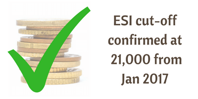 ESI wage ceiling increased to Rs. 21,000 from Jan 2017