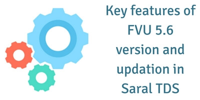 The key features of FVU 5.6